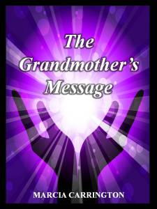 THE GRANDMOTHER'S MESSAGE cover